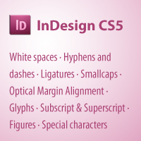 Adobe InDesign CS5, Advanced Typography and Special Characters