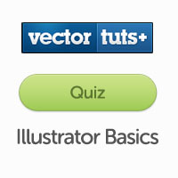 Vectortuts+ Quiz: Adobe Illustrator Basics