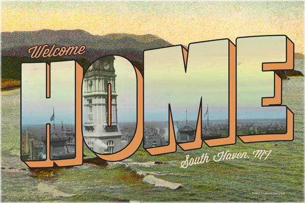 WELCOME HOME South Haven - Vintage Type Postcard retro